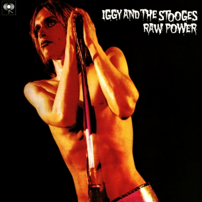 Iggy And The Stooges* – Raw Power