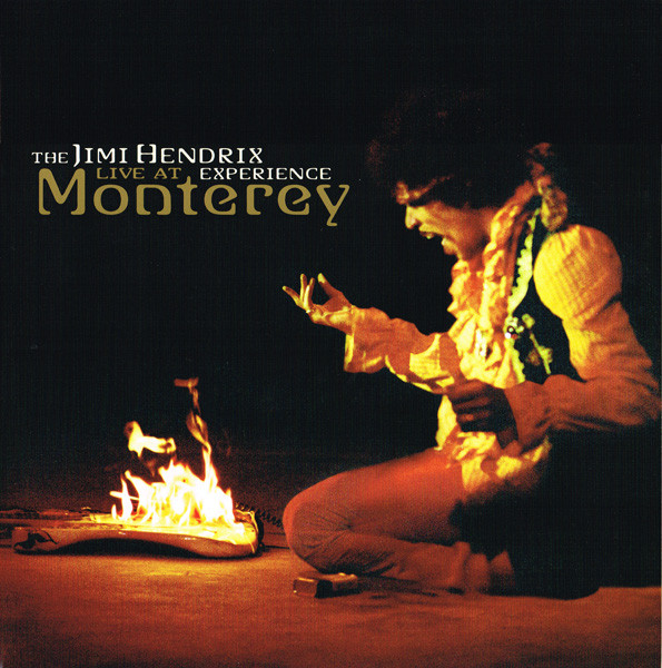 The Jimi Hendrix Experience – Live At Monterey