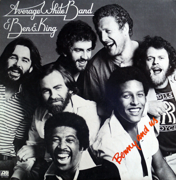 Average White Band & Ben E. King – Benny And Us