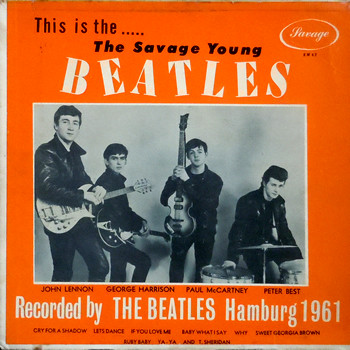 Виниловая пластинка The Savage Young Beatles – This Is The... The Savage Young Beatles